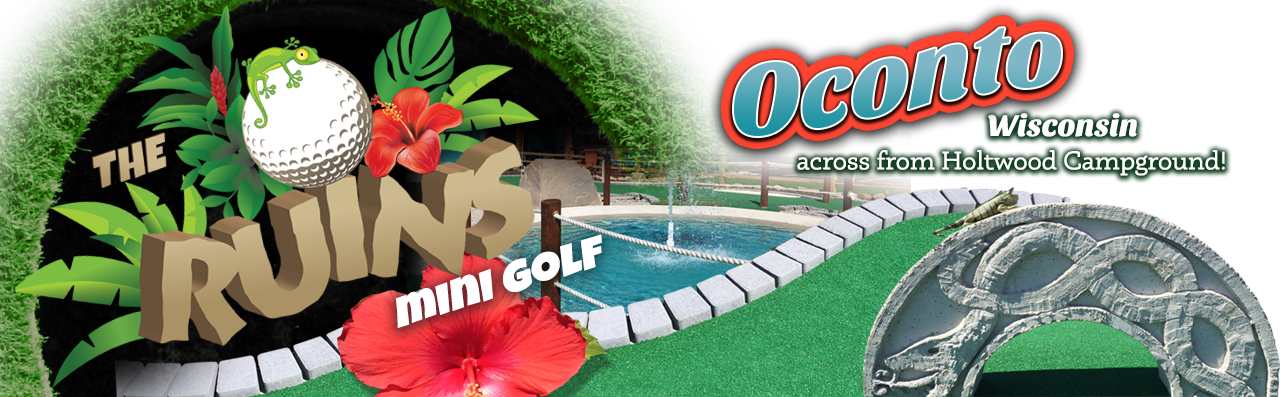 The Ruins Miniature Golf Oconto Wisconsin